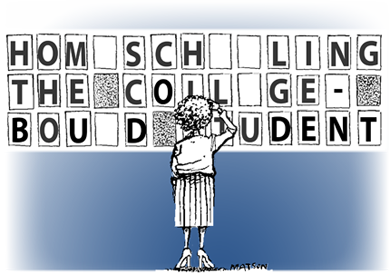 Homeschooling The College Bound Student